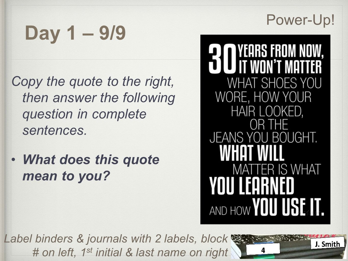 What Does This Quote Mean 1 St Quarter Powerups English 11Day 1  99 Copy The Quote To