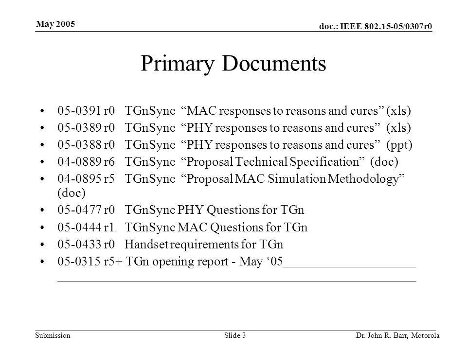 doc.: IEEE /0307r0 Submission May 2005 Dr.