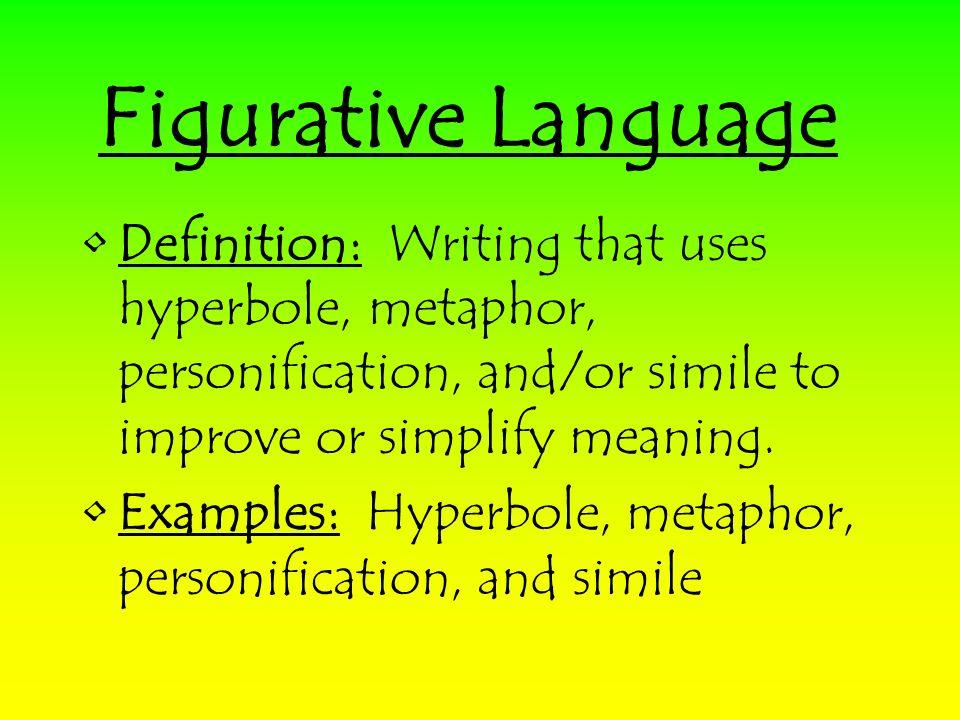 1 Figurative Language Definition: ...