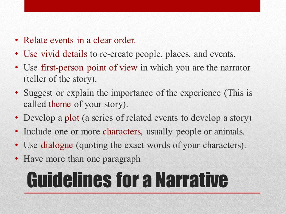 narrative essay students will write a narrative essay analyzing a guidelines for a narrative relate events in a clear order