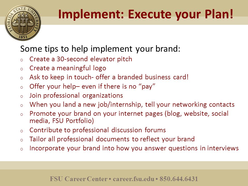 fsu career center careerfsuedu 8506446431 implement execute your plan - Planning A Second Career Strategy Career Planning Tips