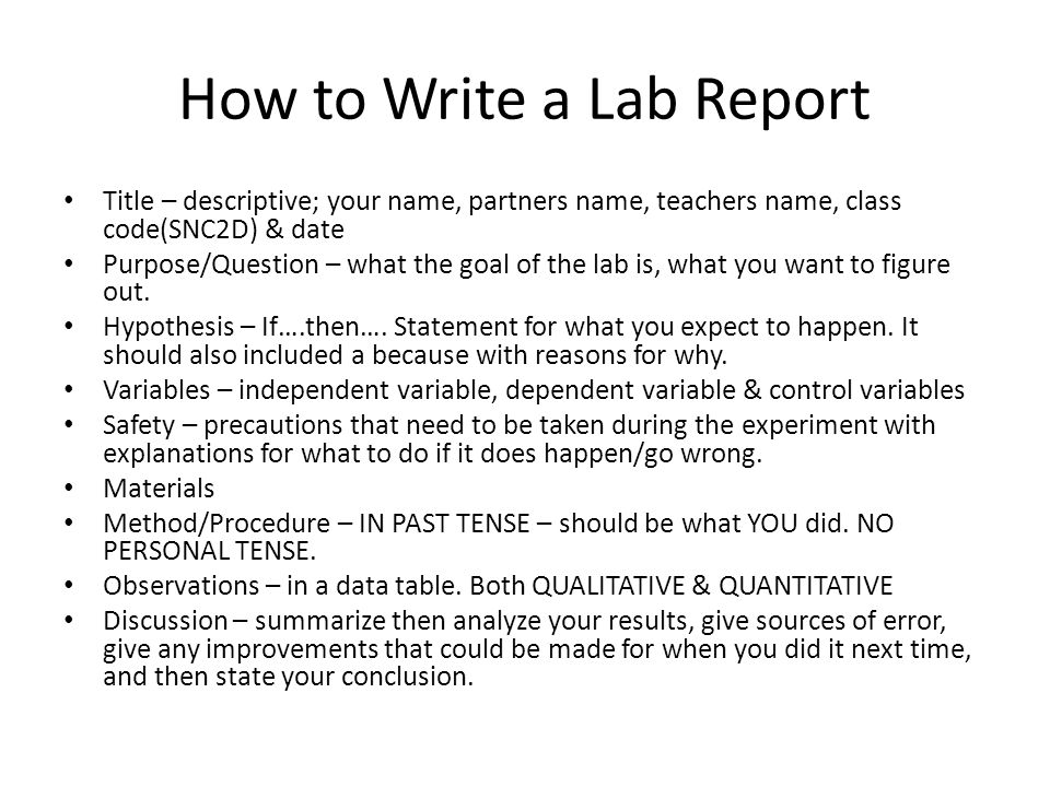 how do you write a lab report for biology Guidelines for writing lab reports 1 all reports must be typed using a word processor on a microcomputer, such as those  your instructor will be asking the following questions while grading your lab report you  biology department, 2011, rtm-4) cells in different stages of mitosis were identified and counted as follows the permanently.