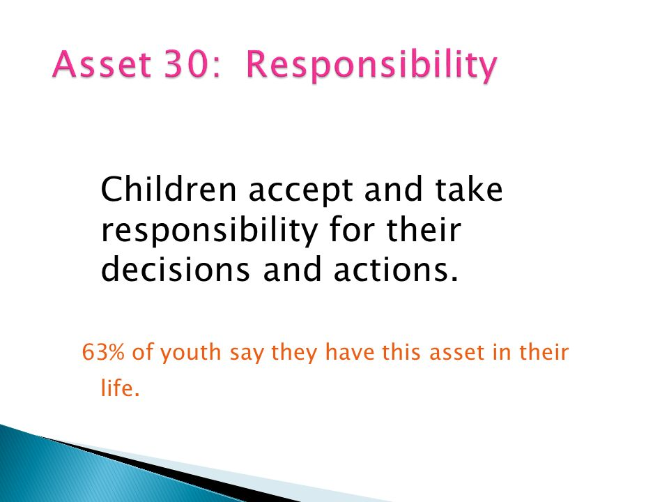 Children accept and take responsibility for their decisions and actions.