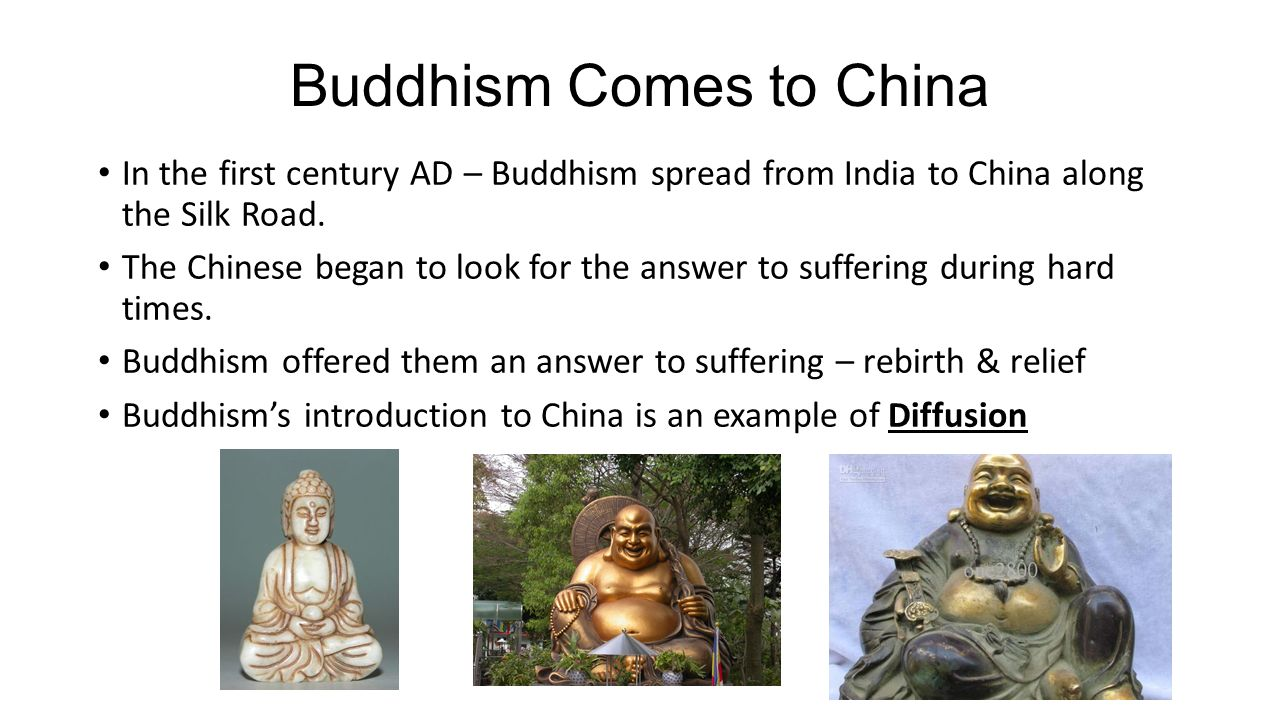 how did buddhism spread throught china Spread of buddhism in china essay 773 words | 4 pages it is believed that buddhism spread to china through the silk road when the silk road opened in the 2nd century bc, missionaries and pilgrims spread buddhism to china.