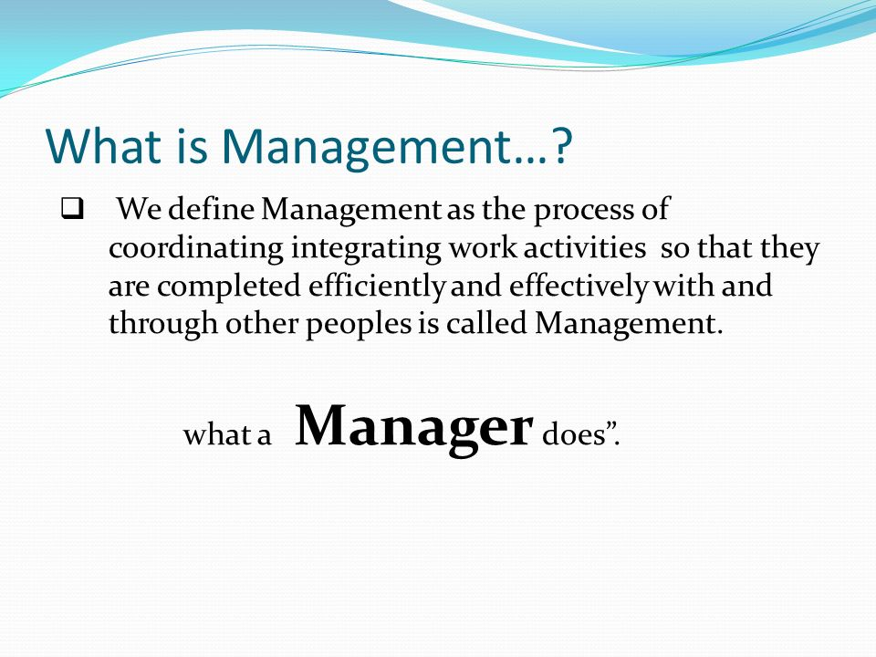 What is Management….
