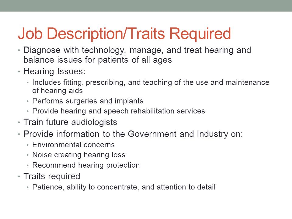AudiologyAudiologists By John Kromenaker Job DescriptionTraits