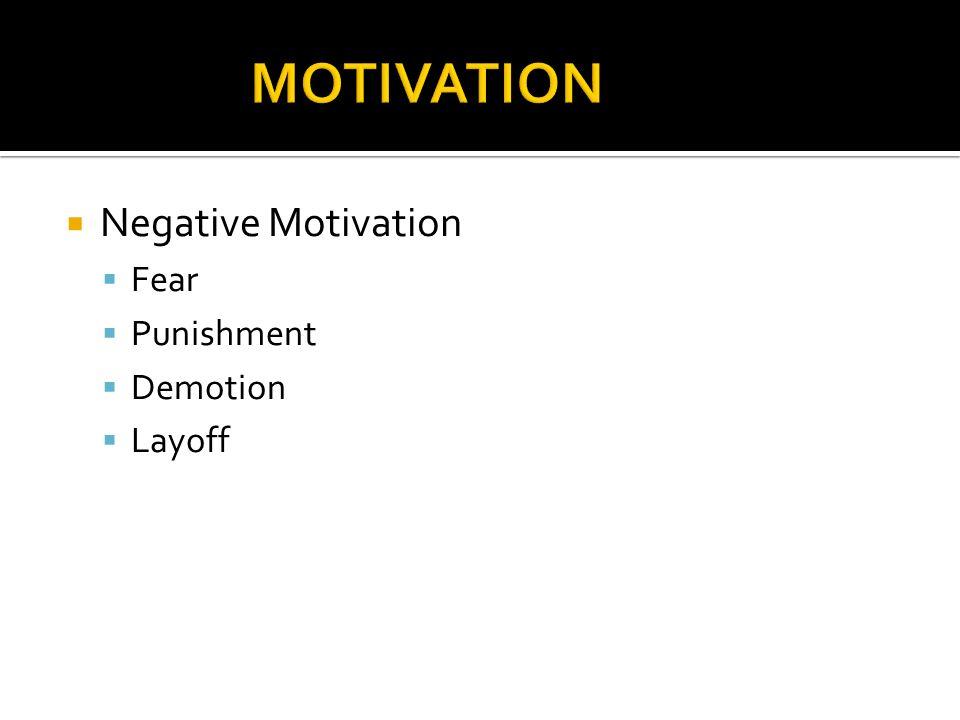  Financial Motivation  Monitory benefits ▪ Wages and salaries ▪ Bonus ▪ Fringe benefits ▪ Retirement benefits