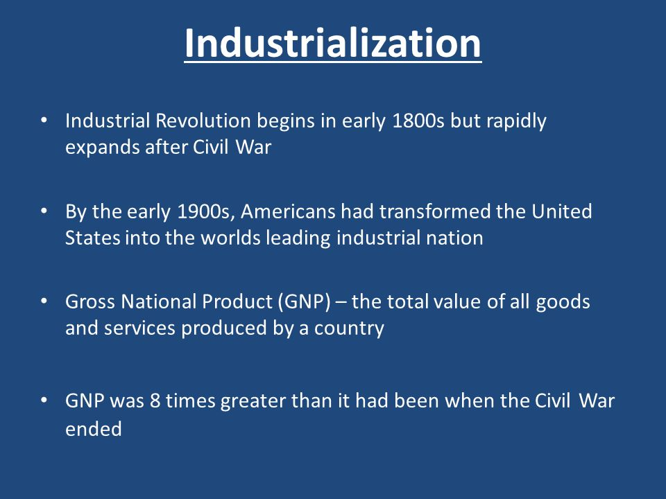 a history of the rapid industrialization of the nation after the civil war