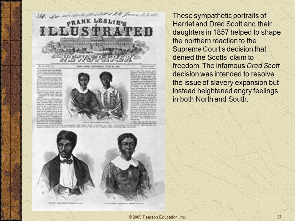 These sympathetic portraits of Harriet and Dred Scott and their daughters in 1857 helped to shape the northern reaction to the Supreme Court's decision that denied the Scotts' claim to freedom.