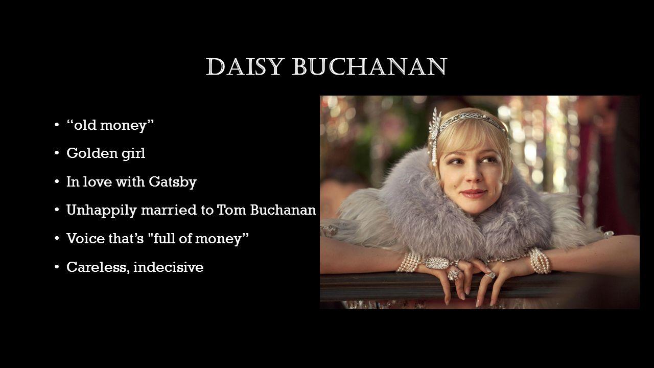 How does daisy Buchanan represent the American dream?