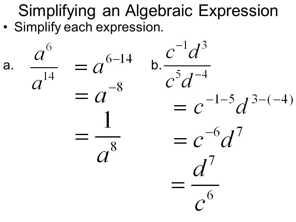 Simplifying an Algebraic Expression Simplify each expression. a.b.