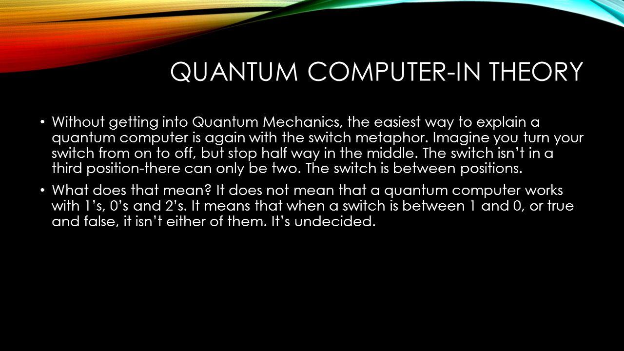 Quantum computing cam e it 10 normal computers a normal computer 4 quantum solutioingenieria Image collections