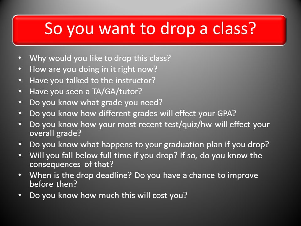 Would you drop this class?