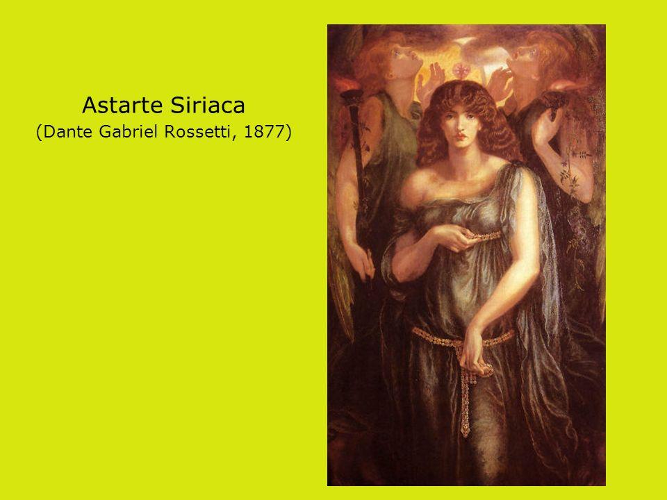 Astarte Siriaca (Dante Gabriel Rossetti, 1877)