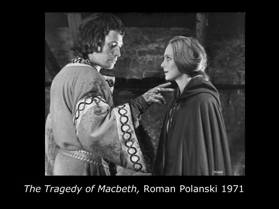 The Tragedy of Macbeth, Roman Polanski 1971