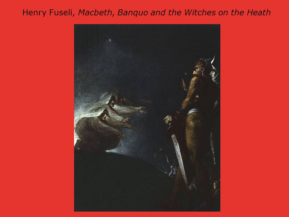 Henry Fuseli, Macbeth, Banquo and the Witches on the Heath