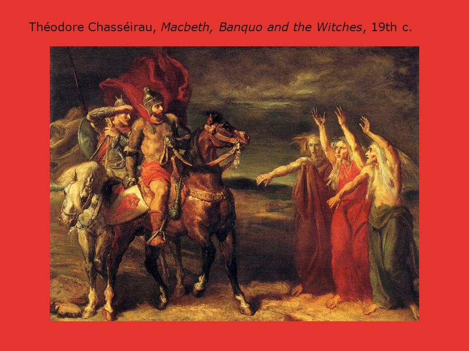 Théodore Chasséirau, Macbeth, Banquo and the Witches, 19th c.