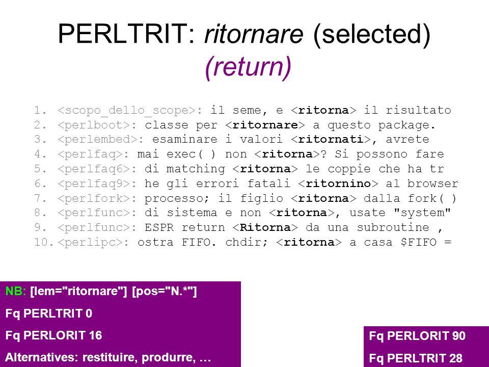 PERLTRIT: ritornare (selected) (return) 1. : il seme, e il risultato 2. : classe per a questo package. 3. : esaminare i valori, avrete 4. : mai exec(