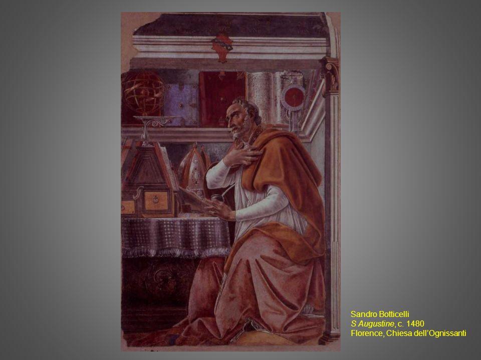 Sandro Botticelli S Augustine, c. 1480 Florence, Chiesa dellOgnissanti