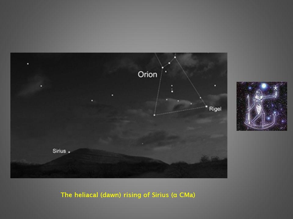 The heliacal (dawn) rising of Sirius ( α CMa)