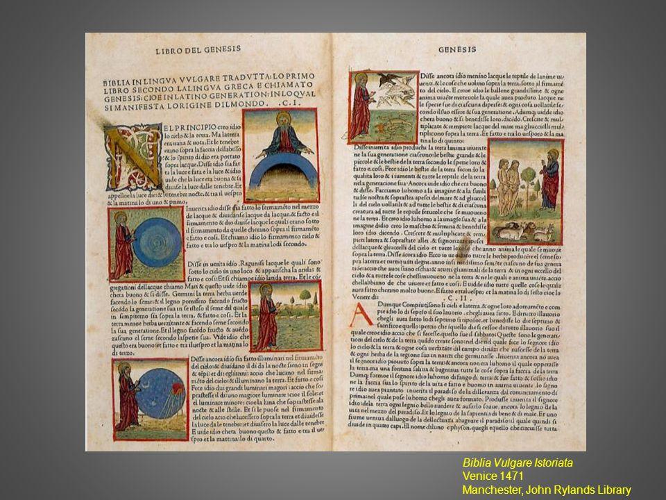Biblia Vulgare Istoriata Venice 1471 Manchester, John Rylands Library