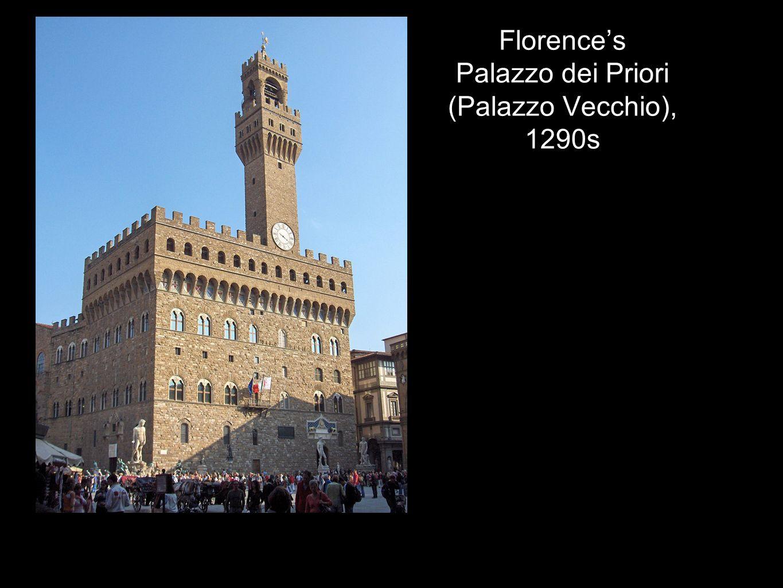 Florences Palazzo dei Priori (Palazzo Vecchio), 1290s