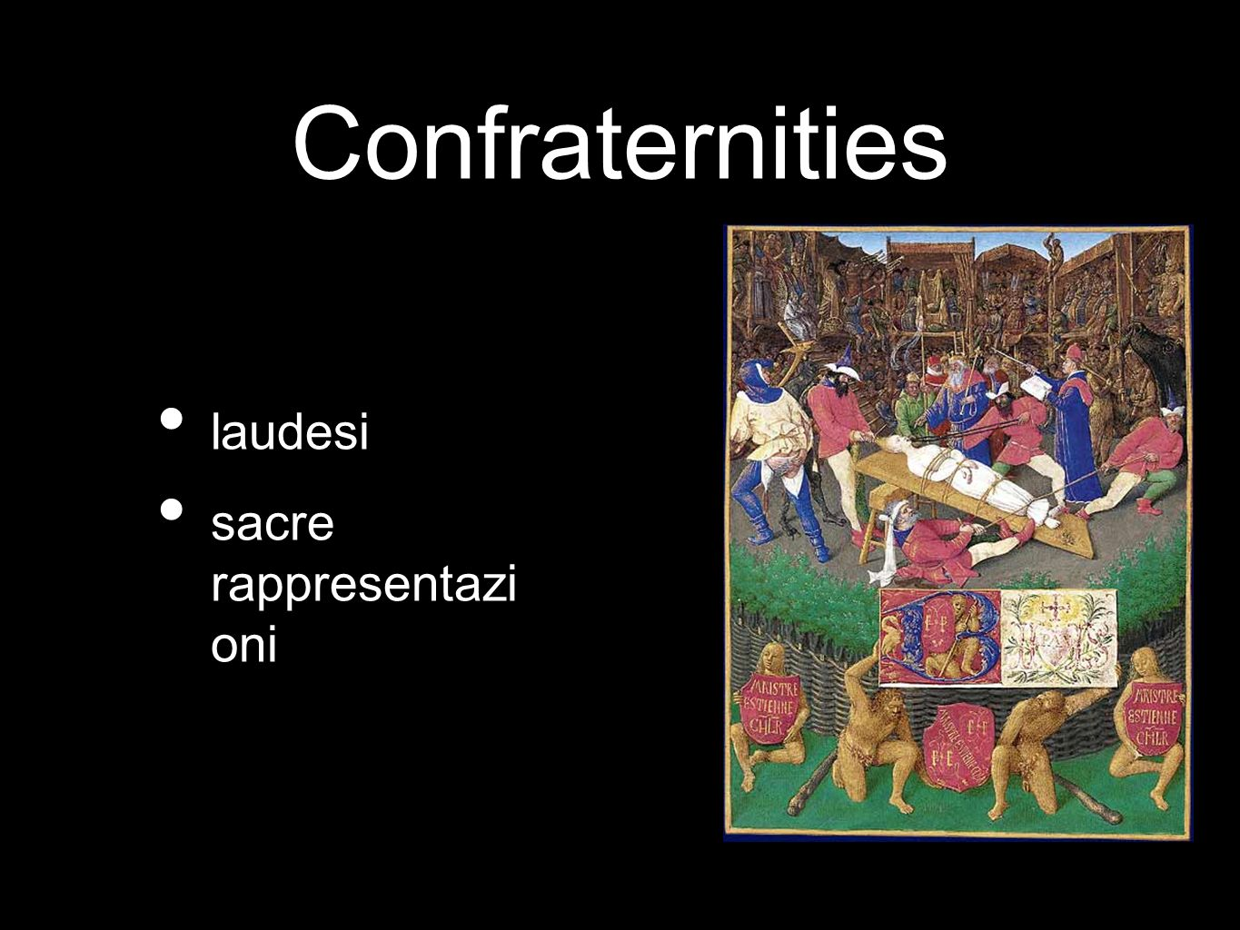 Confraternities laudesi sacre rappresentazi oni