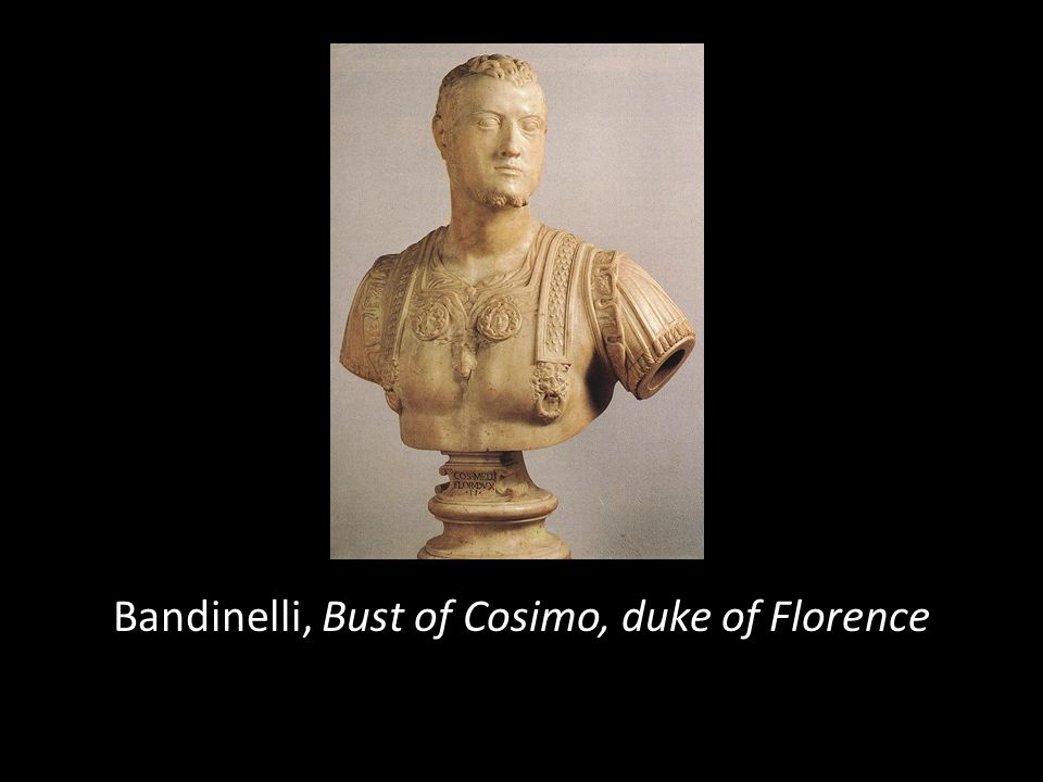 Bandinelli, Bust of Cosimo, duke of Florence