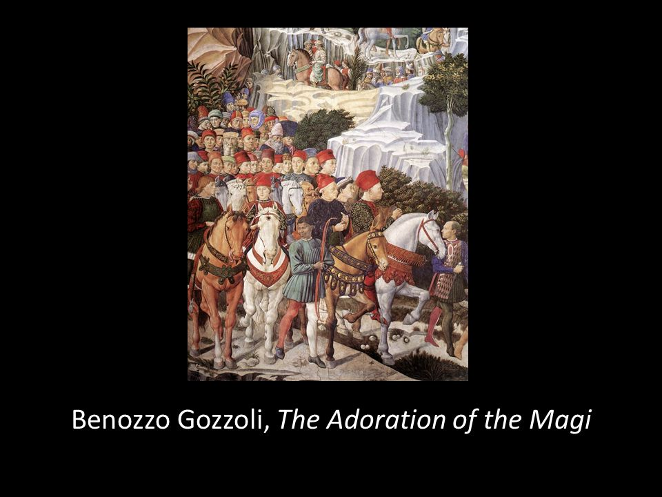 Benozzo Gozzoli, The Adoration of the Magi