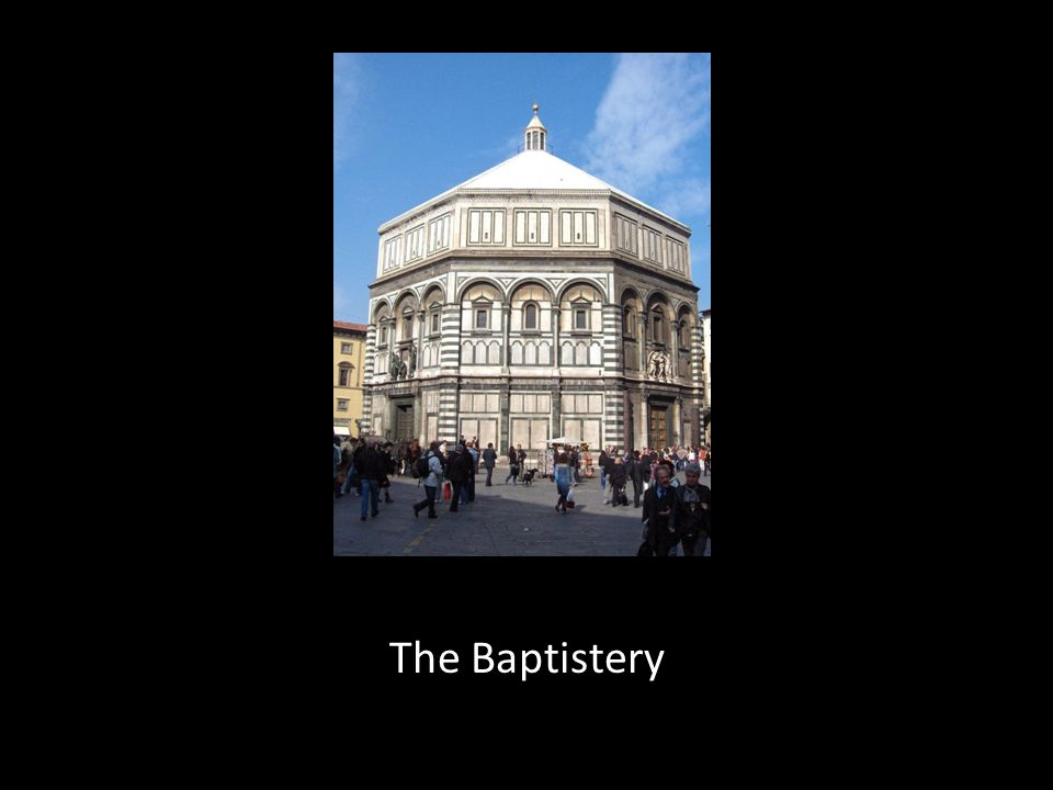 The Baptistery
