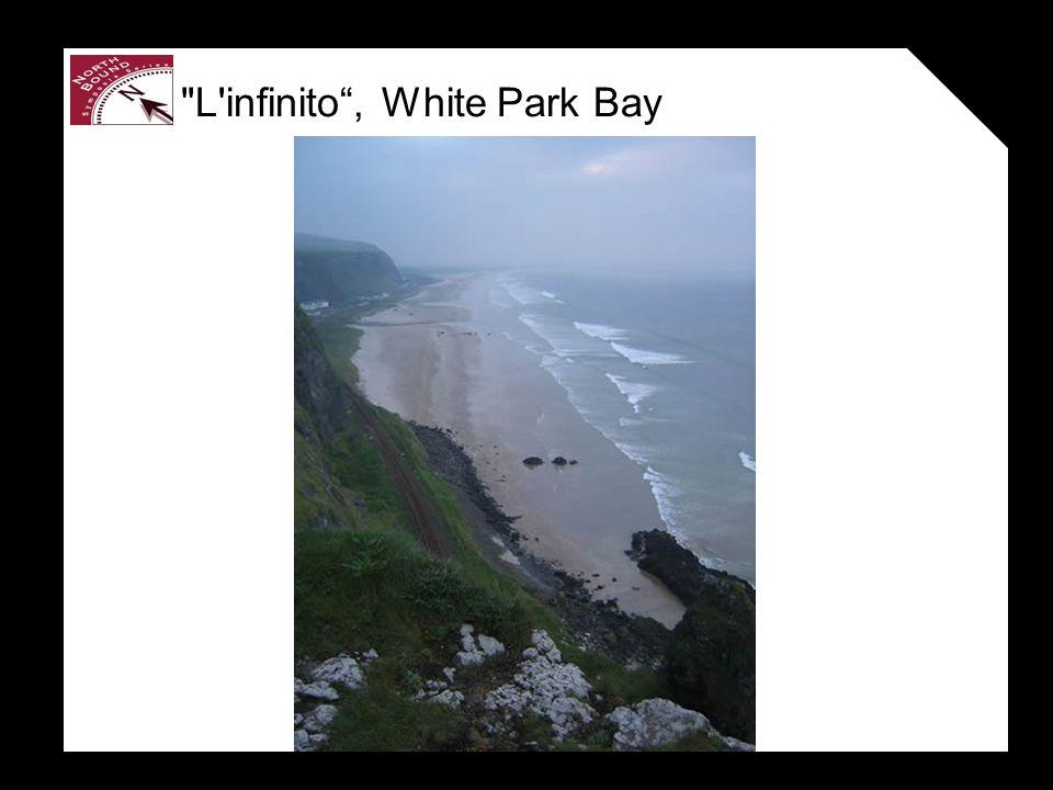 L infinito, White Park Bay