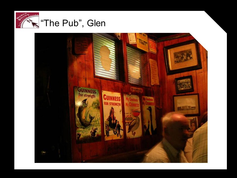 The Pub, Glen