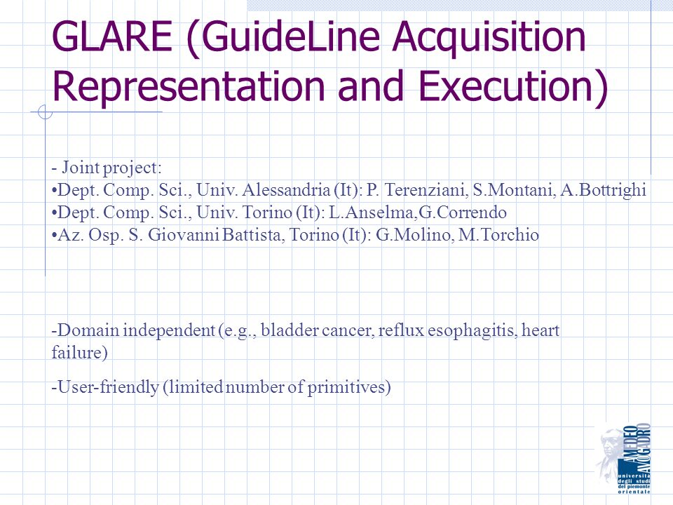 GLARE (GuideLine Acquisition Representation and Execution) - Joint project: Dept.