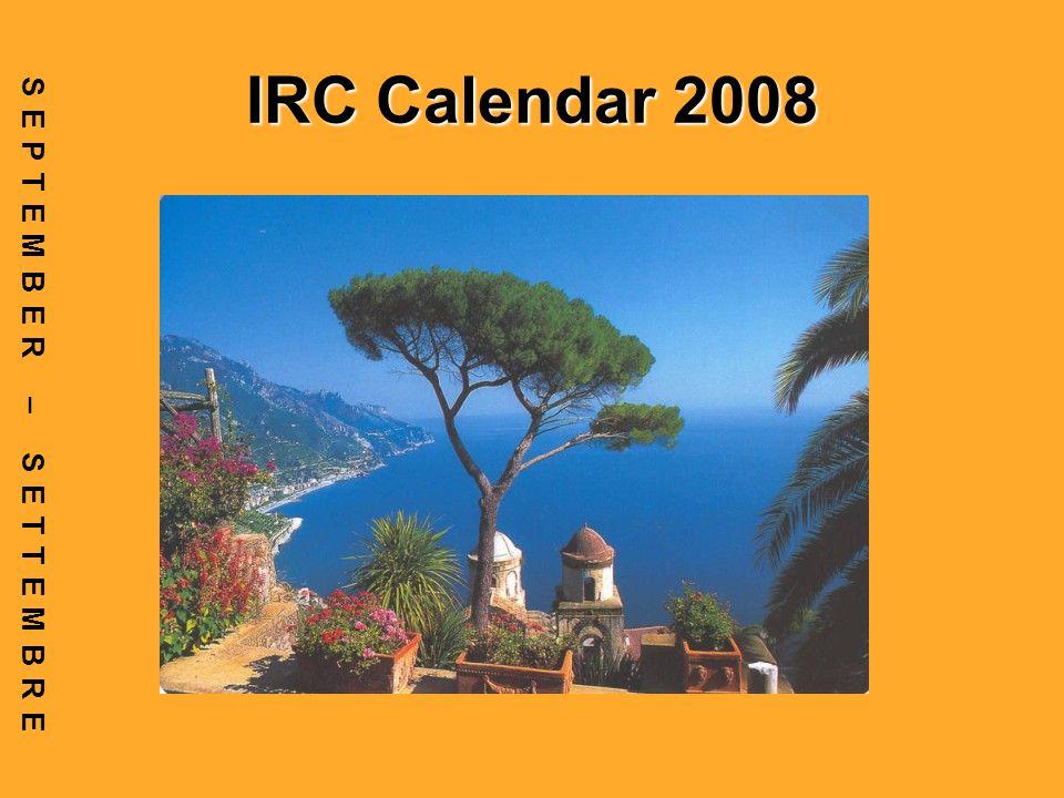 IRC Calendar 2008 SEPTEMBER – SETTEMBRE