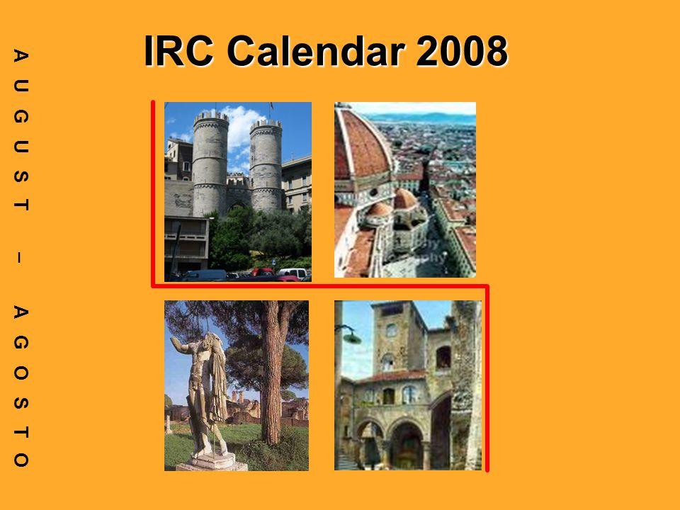 IRC Calendar 2008 AUGUST – AGOSTO