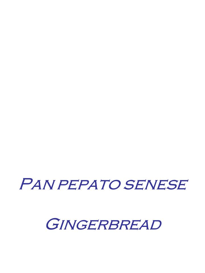 Pan pepato senese Gingerbread