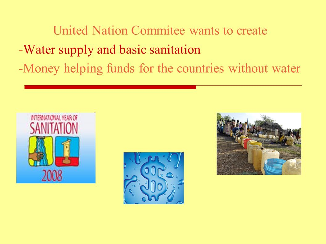 U.N. found that water distribution is a very serius problem in the world. United Nation Commitee says that The human right to water is indispensable f