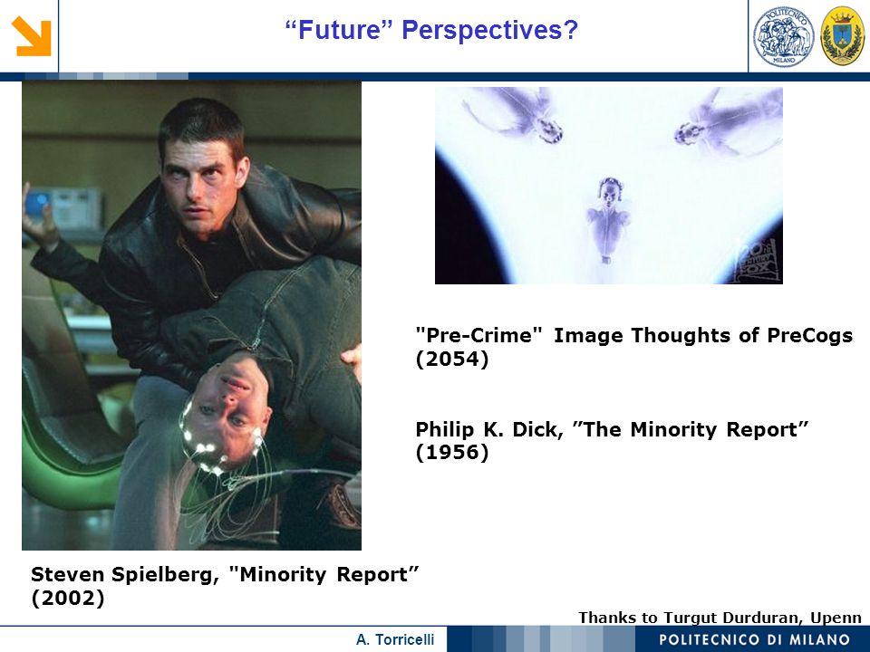 Nome relatore A. Torricelli Future Perspectives? Steven Spielberg,
