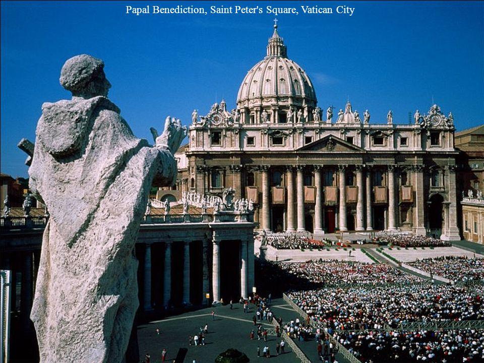 Papal Benediction, Saint Peter s Square, Vatican City