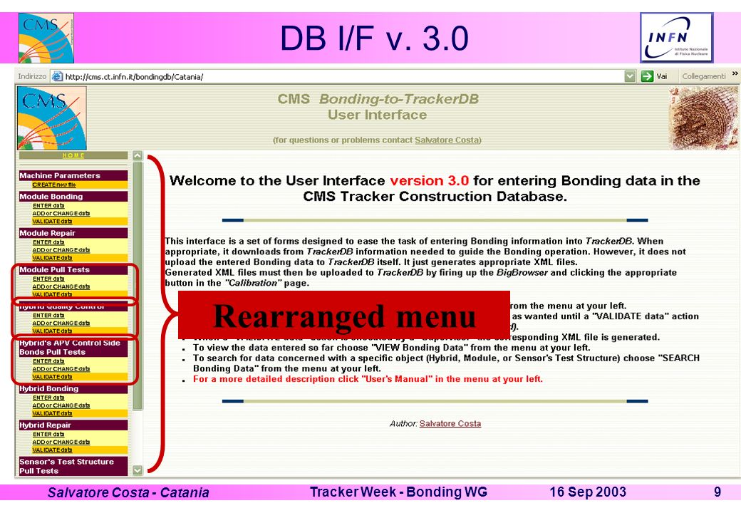 16 Sep 2003Tracker Week - Bonding WG9 Salvatore Costa - Catania DB I/F v. 3.0 Rearranged menu