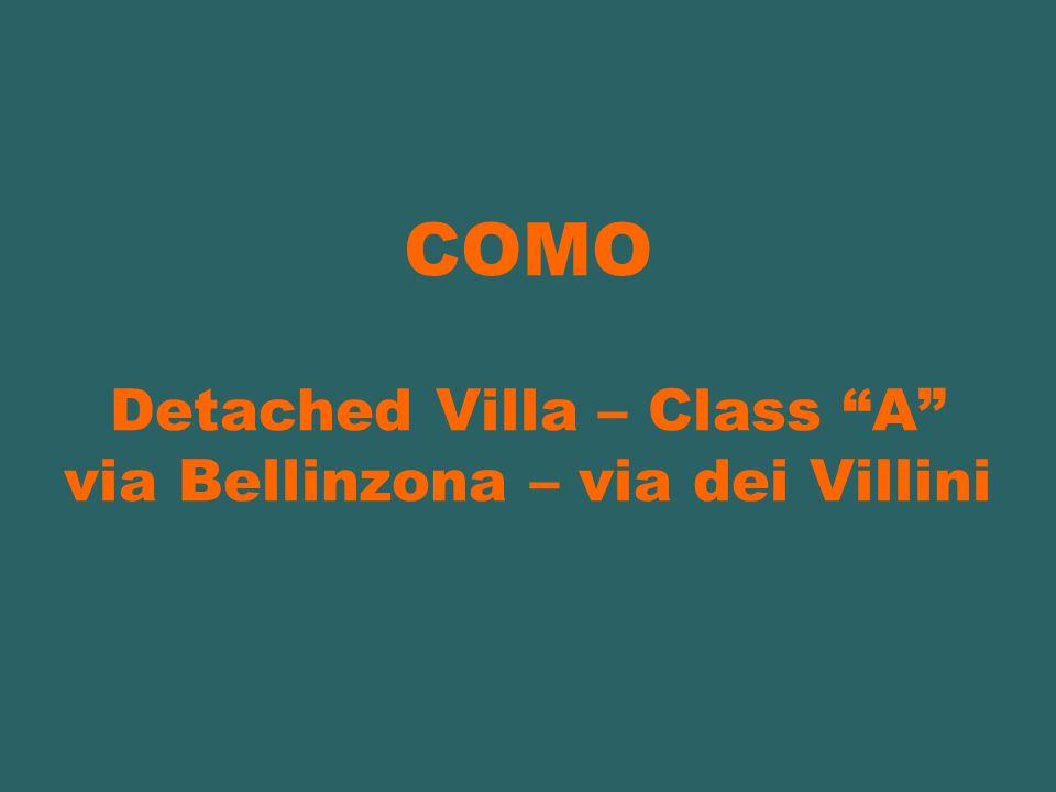 COMO Detached Villa – Class A via Bellinzona – via dei Villini