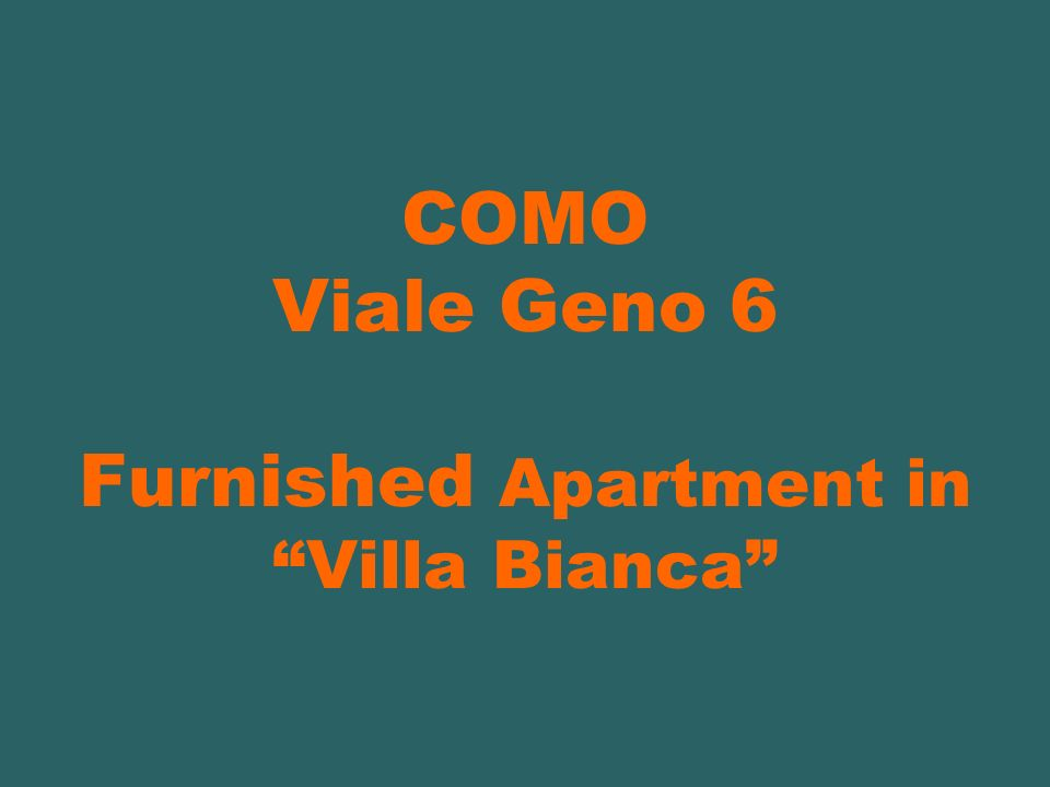 COMO Viale Geno 6 Furnished Apartment in Villa Bianca