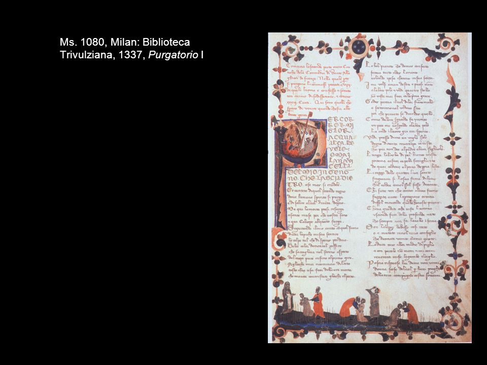 Ms. 1080, Milan: Biblioteca Trivulziana, 1337, Purgatorio I
