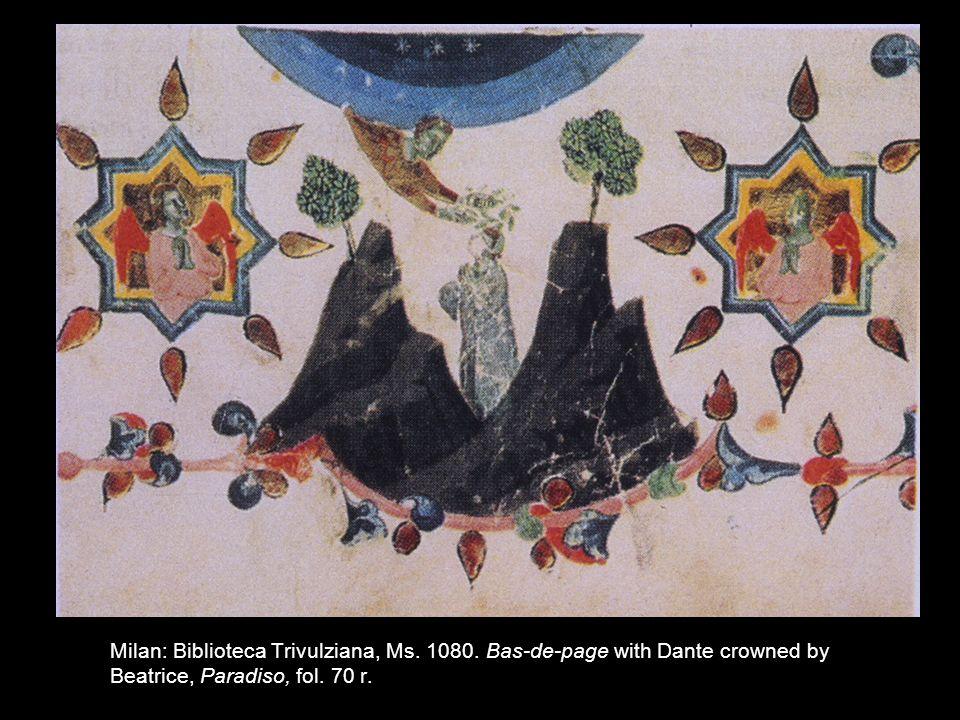 Milan: Biblioteca Trivulziana, Ms. 1080. Bas-de-page with Dante crowned by Beatrice, Paradiso, fol. 70 r.