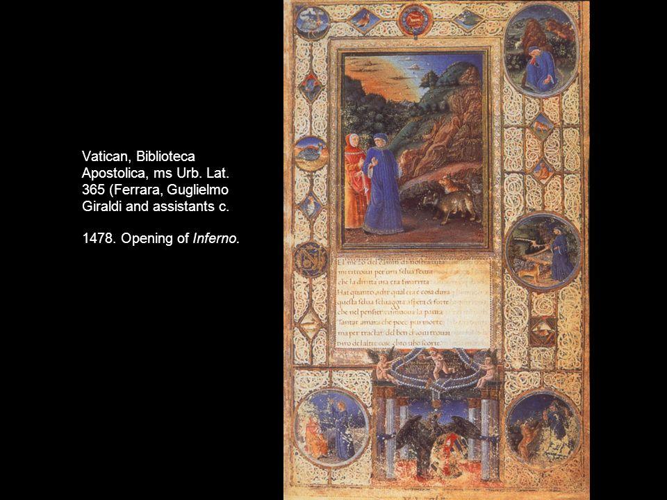 Vatican, Biblioteca Apostolica, ms Urb. Lat. 365 (Ferrara, Guglielmo Giraldi and assistants c. 1478. Opening of Inferno.