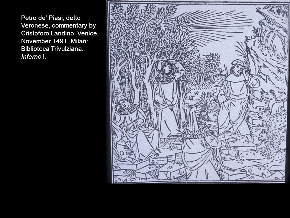 Petro de Piasi, detto Veronese, commentary by Cristoforo Landino, Venice, November 1491. Milan: Biblioteca Trivulziana. Inferno I.
