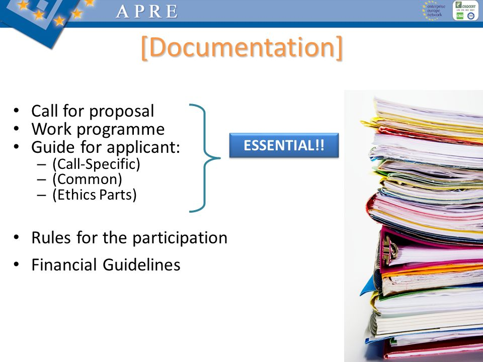 [Documentation] Call for proposal Work programme Guide for applicant: – (Call-Specific) – (Common) – (Ethics Parts) Rules for the participation Financ
