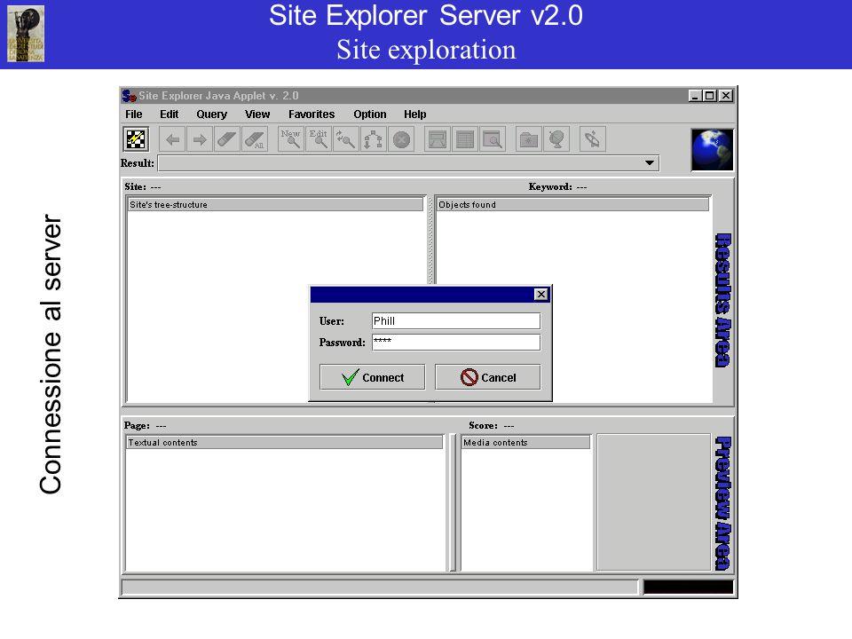 Site Explorer Server v2.0 Site exploration Connessione al server