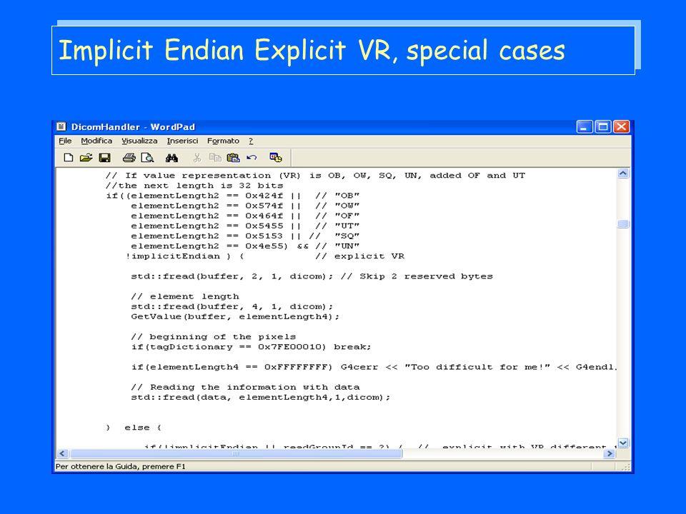 Implicit Endian Explicit VR, special cases
