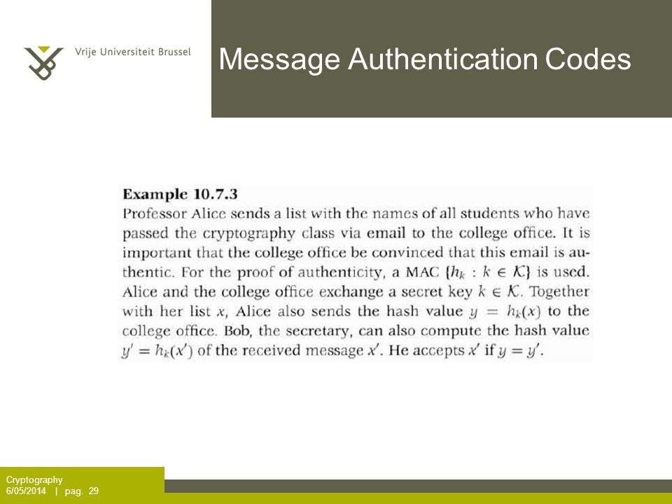 Message Authentication Codes Cryptography 6/05/2014 | pag. 29
